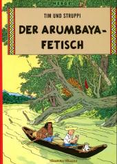 Tim und Struppi / Tim, der Pfiffige Reporter -6a- Der Arumbaya-Fetisch