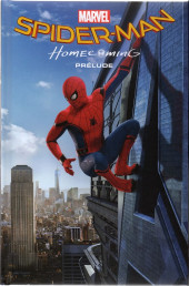 Marvel Cinematic Universe  -1- Spider-Man: Homecoming - Prélude