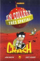 Un collège très spatial -2- Crash