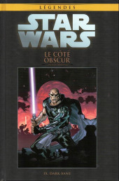 Star Wars - Légendes - La Collection (Hachette) -95109- Le côté obscur - IX. Dark Bane