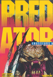 Predator : Chasseurs -2- Seconde Mission