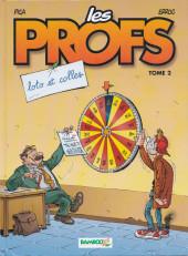 Les profs -2a2007- Loto et colles