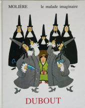 (AUT) Dubout - Molière : Le malade imaginaire