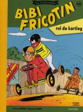 Bibi Fricotin (Hachette - la collection) -108- Bibi Fricotin roi du karting