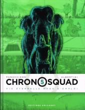 Chronosquad -5- Vie éternelle mode d'emploi