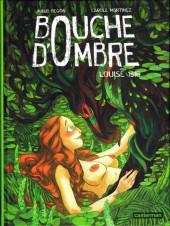 Bouche d'Ombre -4- Louise 1516