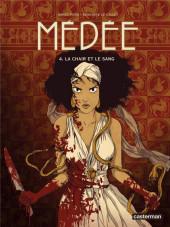 Médée (Le Callet/Peña) -4- La chair et le sang