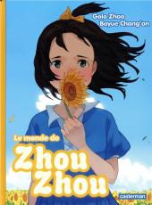 Le monde de Zhou Zhou -4- Tome 4