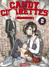 Candy & cigarettes -2- Tome 2