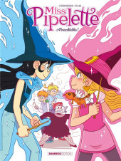 Miss Pipelette -2- Tome 2