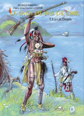 La saga de Bas de Cuir -3TL- le lac Ontario