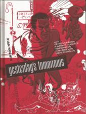 Yesterday's Tomorrows (2007) - Yesterday's Tomorrows