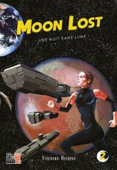 Moon Lost - Une nuit sans Lune -2- Tome 2