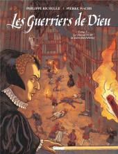 Les guerriers de Dieu -5- Le massacre de la Saint-Barthélémy