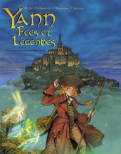 Yann - Fées et Légendes -1- Les fondations du Mont-Saint-Michel