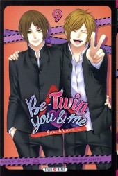 Be-twin you & me -9- Tome 9