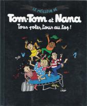Tom-Tom et Nana (Le meilleur de) -6- tous potes, tous au top