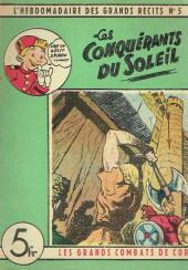 L'hebdomadaire des grands récits -5- Les Grands Combats de Cor - Les Conquérants du Soleil