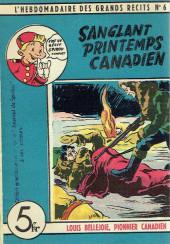 L'hebdomadaire des grands récits -6- Louis Bellejoie, Pionnier canadien - Sanglant printemps canadien