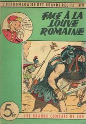 L'hebdomadaire des grands récits -9- Les grands combats de cor - Face à la louve romaine