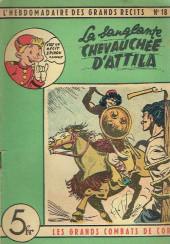 L'hebdomadaire des grands récits -18- Les Grands Combats de Cor - La Sanglante Chevauchée d'Attila