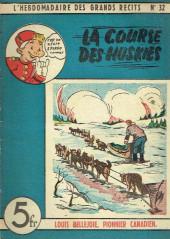 L'hebdomadaire des grands récits -32- Louis Bellejoie, Pionnier canadien - La course des Huskies