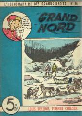 L'hebdomadaire des grands récits -36- Louis Bellejoie, Pionnier canadien - Grand Nord
