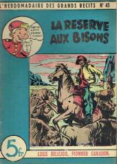 L'hebdomadaire des grands récits -45- Louis Bellejoie, Pionnier canadien - La réserve aux bisons