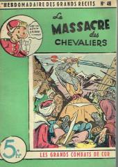 L'hebdomadaire des grands récits -48- Les Grands Combats de Cor - Le Massacre des chevaliers