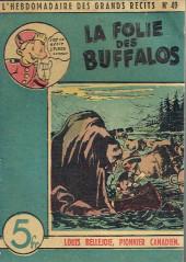 L'hebdomadaire des grands récits -49- Louis Bellejoie, Pionnier canadien - La folie des Buffalos