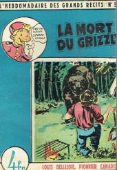 L'hebdomadaire des grands récits -53- Louis Bellejoie, Pionnier canadien - La mort du Grizzli