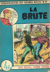 L'hebdomadaire des grands récits -57- Louis Bellejoie, Pionnier canadien - La brute