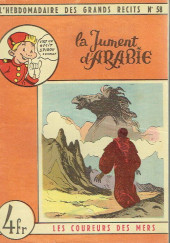 L'hebdomadaire des grands récits -58- Les coureurs de mer - La jument d'Arabie