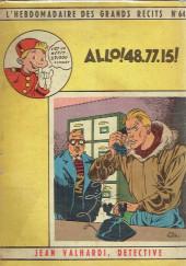 L'hebdomadaire des grands récits -64- Jean Valhardi détective - Allo! 48.77.15!