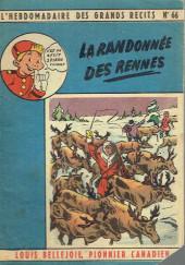 L'hebdomadaire des grands récits -66- Louis Bellejoie, Pionnier canadien - La randonnée des reines