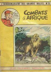 L'hebdomadaire des grands récits -73- Jean Valhardi détective - Combats d'Afrique