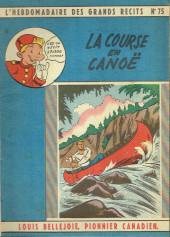 L'hebdomadaire des grands récits -75- Louis Bellejoie, Pionnier canadien - La course en canoë
