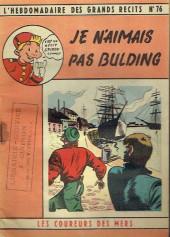 L'hebdomadaire des grands récits -76- Les coureurs de mer - Je n'aimais pas Bulding