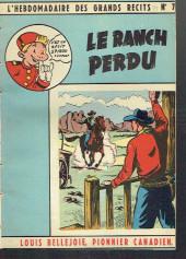 L'hebdomadaire des grands récits -79- Louis Bellejoie, Pionnier canadien - Le ranch perdu
