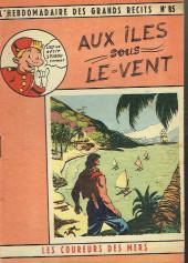 L'hebdomadaire des grands récits -85- Les coureurs de mer - Aux iles sous le vent