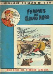 L'hebdomadaire des grands récits -96- Louis Bellejoie, Pionnier canadien - Femmes du Grand Nord
