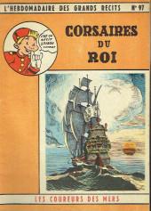 L'hebdomadaire des grands récits -97- Les coureurs de mer - Corsaires du Roi