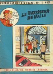 L'hebdomadaire des grands récits -100- Louis Bellejoie, Pionnier canadien - Le batisseur de ville