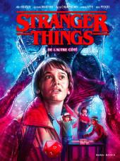 Stranger Things -1- De l'autre côté