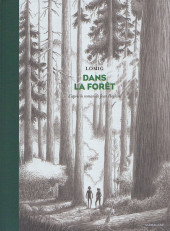 Dans la forêt (Lomig) - Dans la forêt
