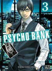 Psycho Bank -3- Tome 3