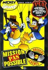 Mickey Parade Géant Hors-série / collector -HS20- Mickey Parade Géant (hors série) - PIA P.I.A. Picsou Intelligence Agency Saison 2 - Mission pas possible - dossiers cachés - n° 1 (sur 4)
