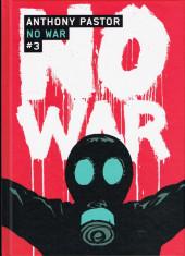 No War -3- Tome 3