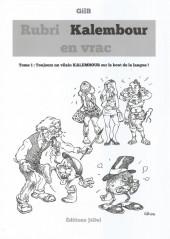 Rubri kalembour en vrac -1- Toujours un vilain KALEMBOUR sur le bout de la langue !