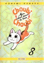 Choubi-Choubi - Mon chat pour la vie -8- Tome 8